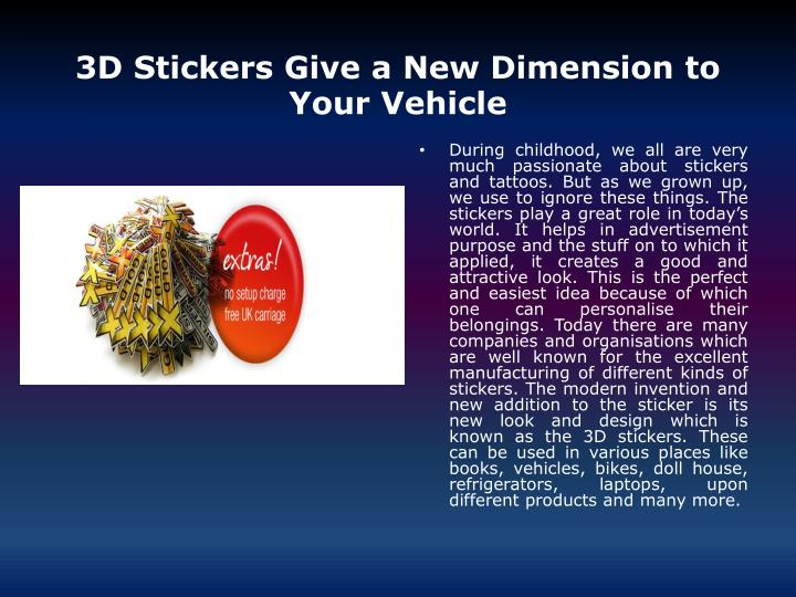 3d stickers give a new dimension to your vehicle