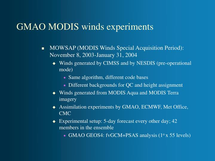 GMAO MODIS winds experiments