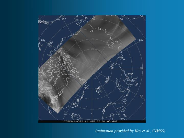 (animation provided by Key et al., CIMSS)