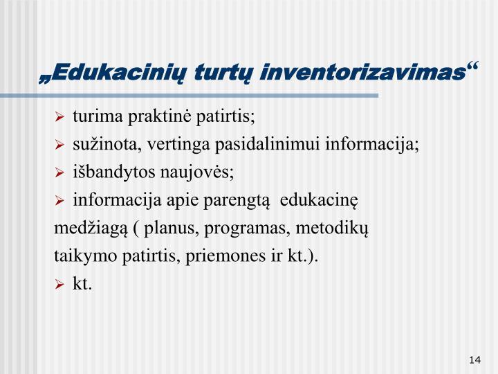 """""""Edukacinių turtų inventorizavimas"""