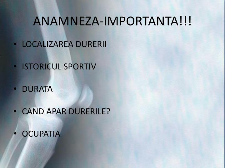 ANAMNEZA-IMPORTANTA!!!