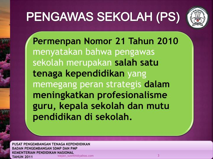 PENGAWAS SEKOLAH (PS)