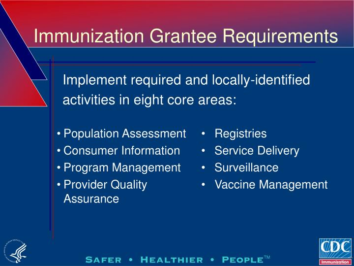 Immunization grantee requirements