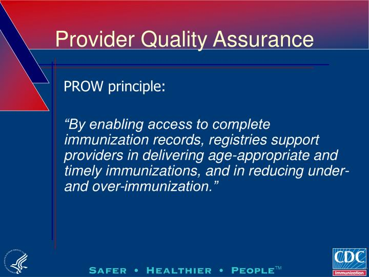 Provider Quality Assurance