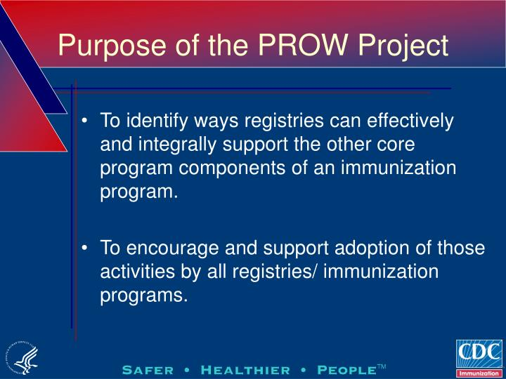Purpose of the PROW Project