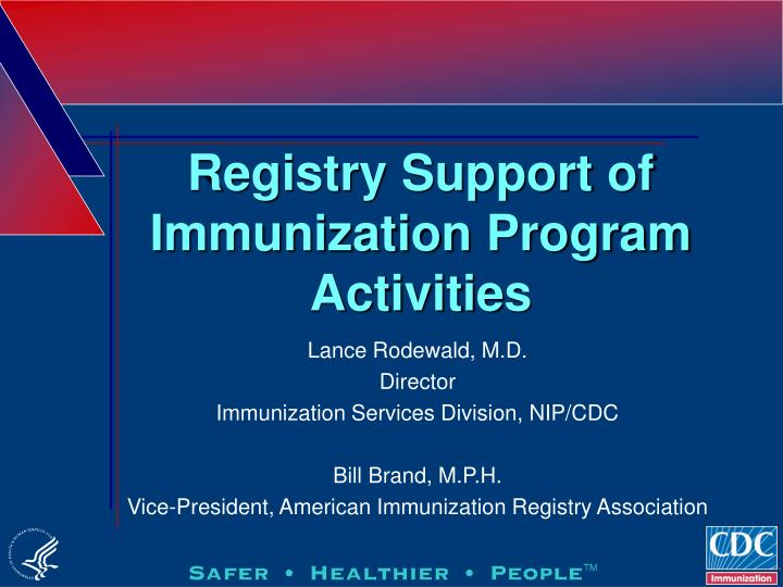 Registry support of immunization program activities