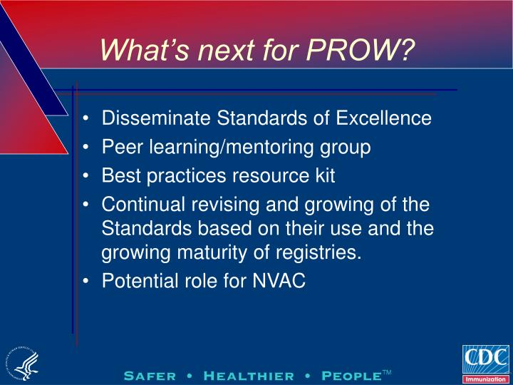What's next for PROW?