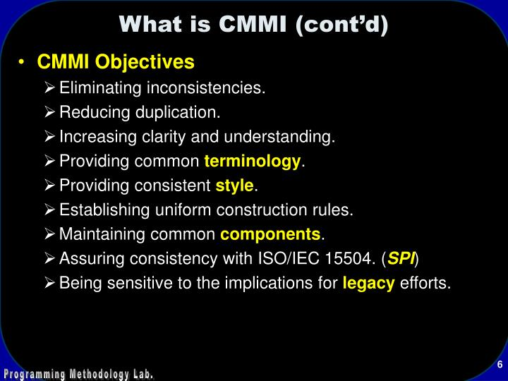 What is CMMI (cont'd)