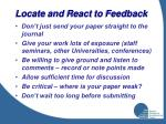 locate and react to feedback