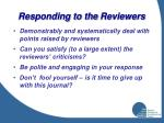 responding to the reviewers