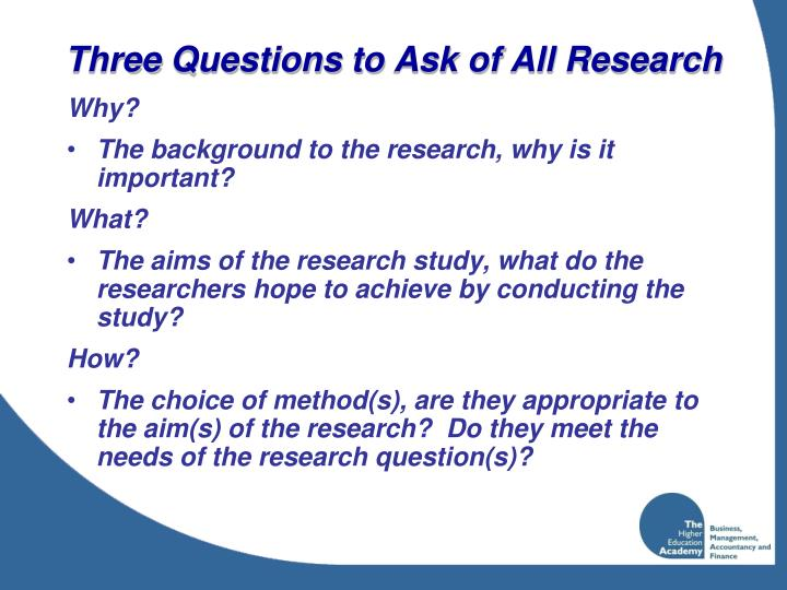 Three questions to ask of all research
