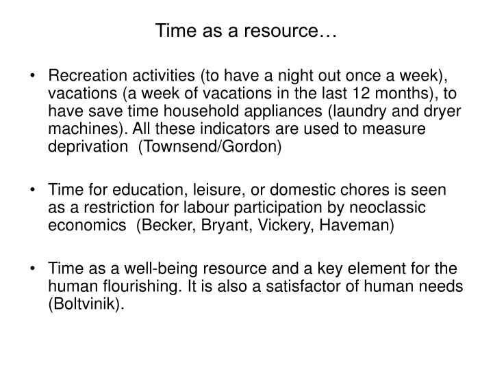 Time as a resource…