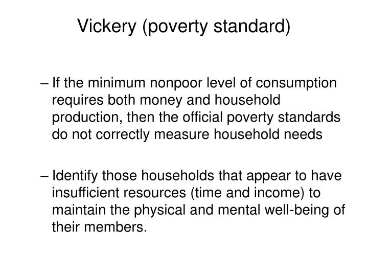 Vickery (poverty standard)