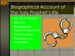 biographical account of the holy prophet s life