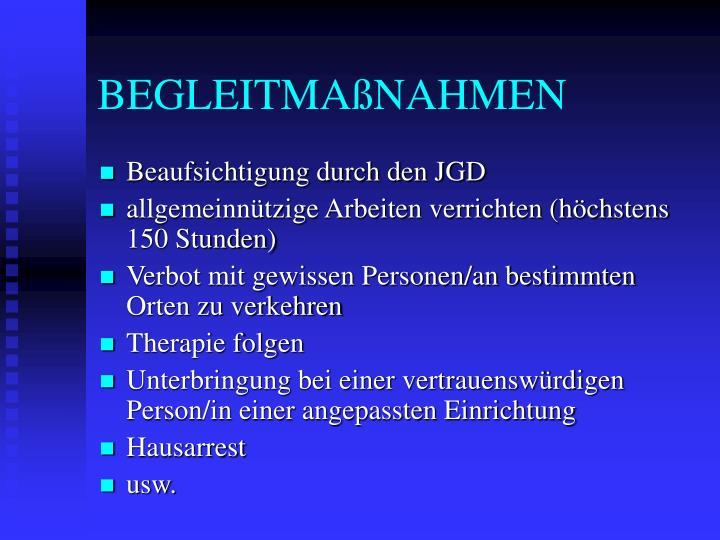 BEGLEITMAßNAHMEN