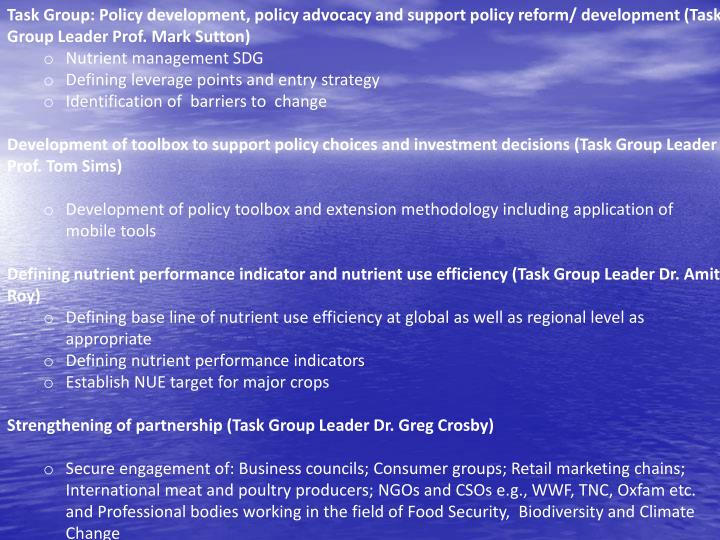 Task Group: Policy development, policy advocacy and support policy reform/ development (Task Group Leader Prof. Mark Sutton)