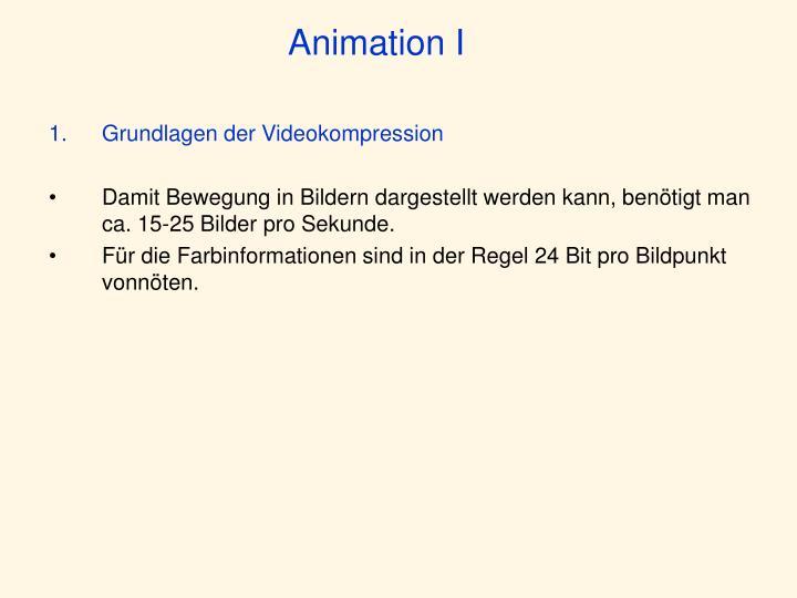 Animation I