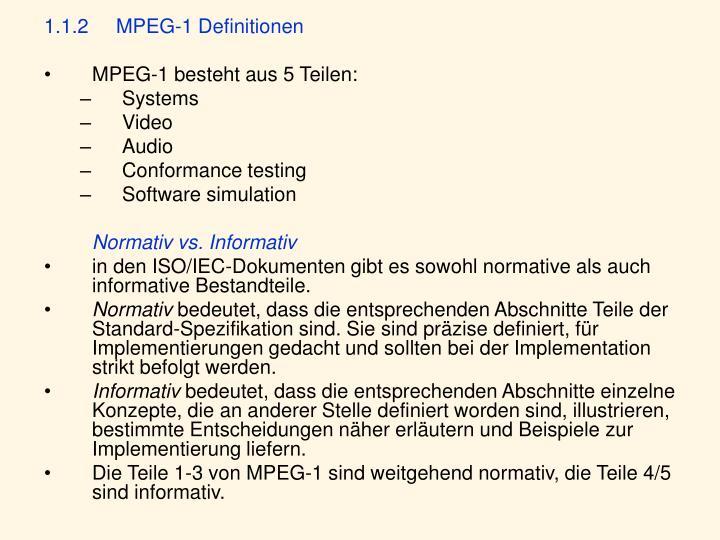 1.1.2MPEG-1 Definitionen