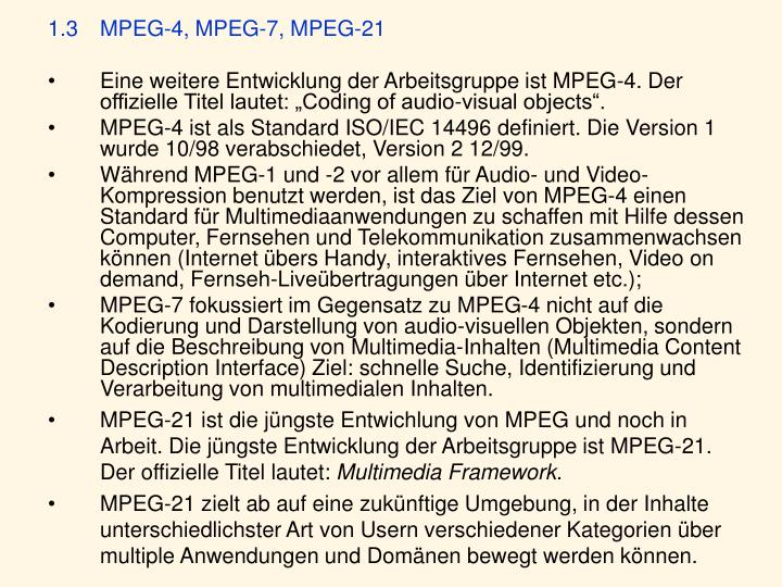 1.3MPEG-4, MPEG-7, MPEG-21