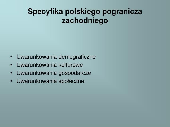 Specyfika polskiego pogranicza zachodniego