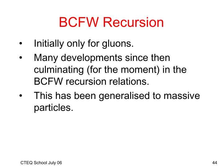BCFW Recursion