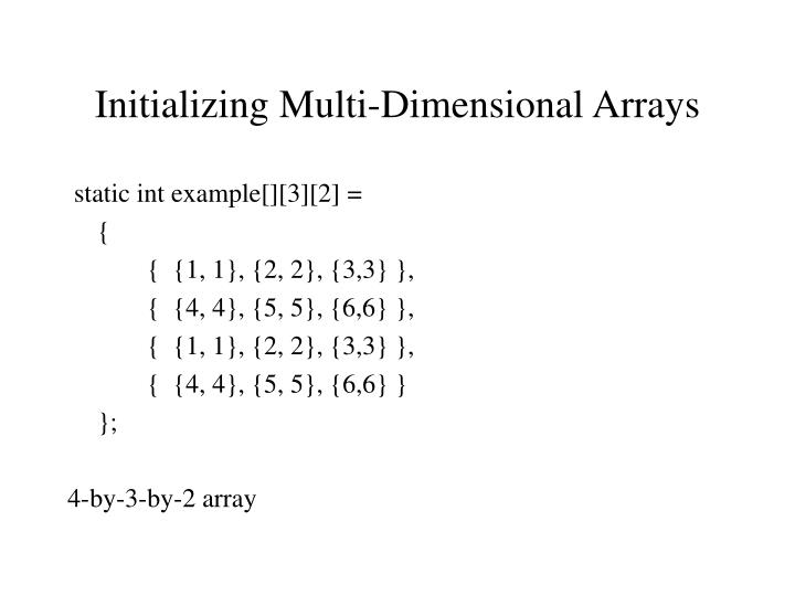 Initializing Multi-Dimensional Arrays