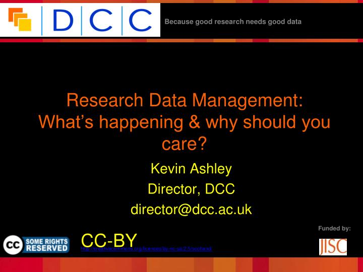 research data management what s happening why should you care