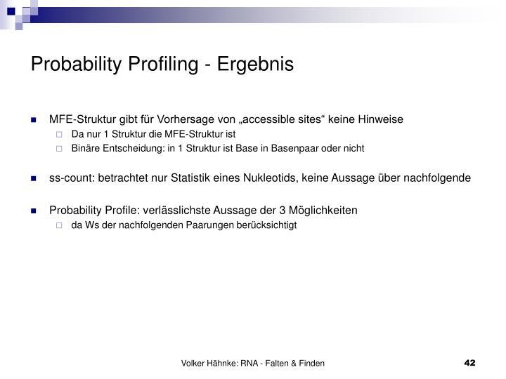 Probability Profiling - Ergebnis