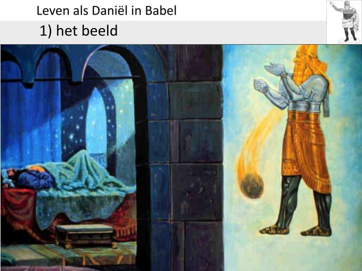 Leven als Daniël in Babel