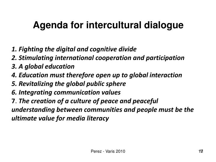 Agenda for intercultural dialogue