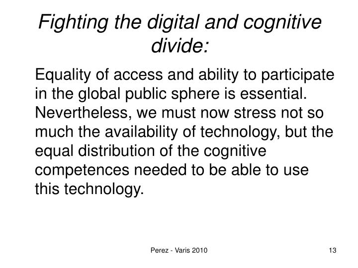Fighting the digital and cognitive divide: