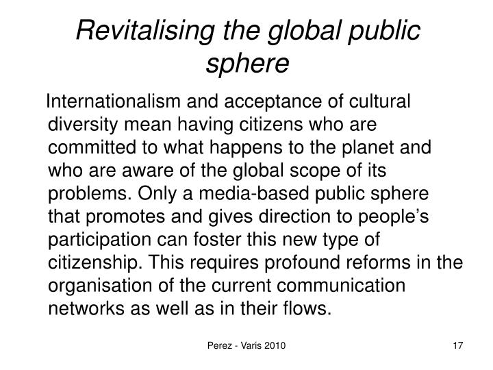 Revitalising the global public sphere