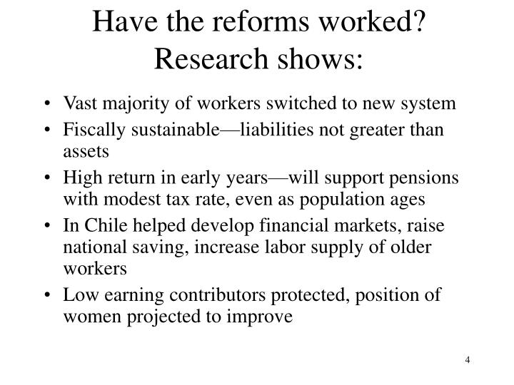 Have the reforms worked? Research shows: