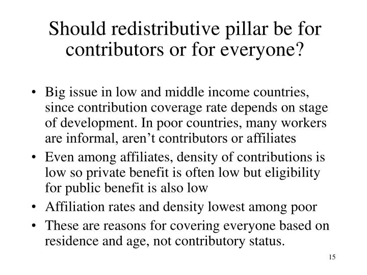Should redistributive pillar be for contributors or for everyone?