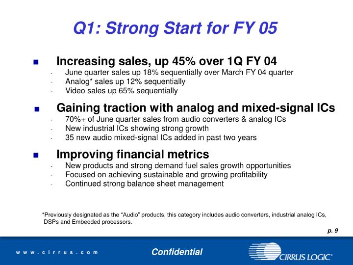 Q1: Strong Start for FY 05