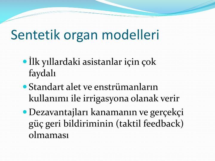 Sentetik organ modelleri
