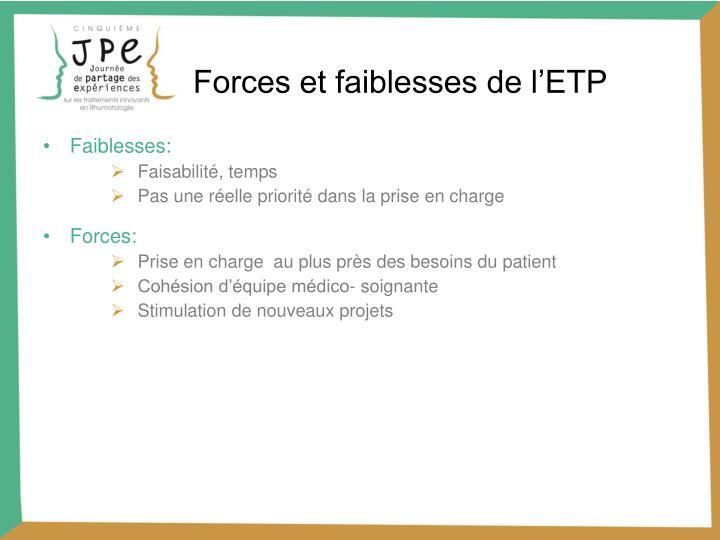 Forces et faiblesses de l'ETP