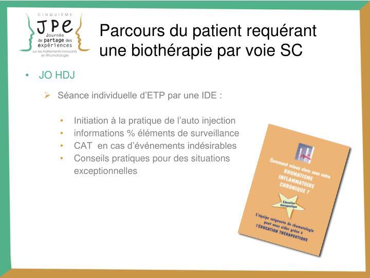 Parcours du patient requérant une biothérapie par voie SC
