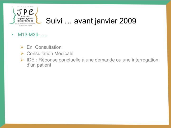 Suivi … avant janvier 2009