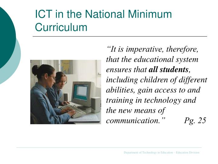 ICT in the National Minimum Curriculum