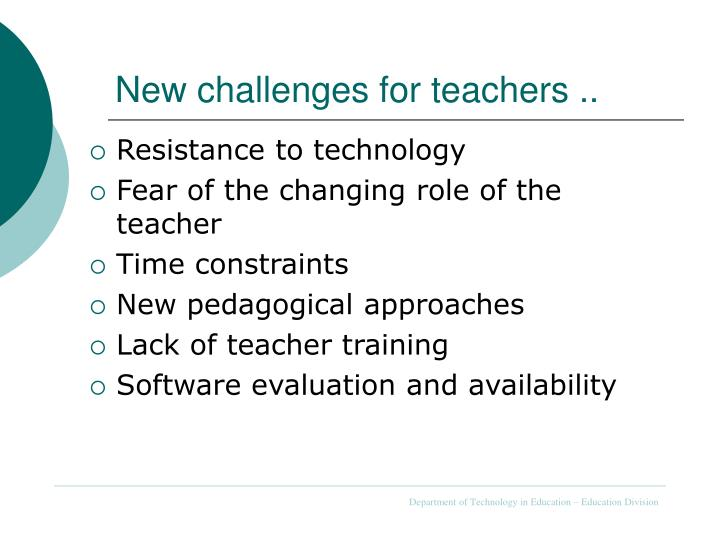 New challenges for teachers ..