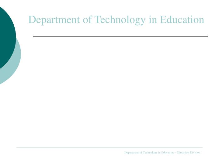 Department of Technology in Education