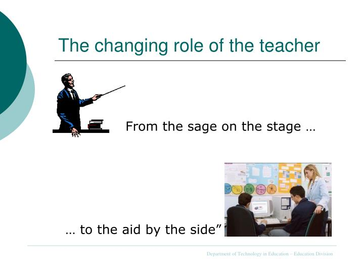 The changing role of the teacher