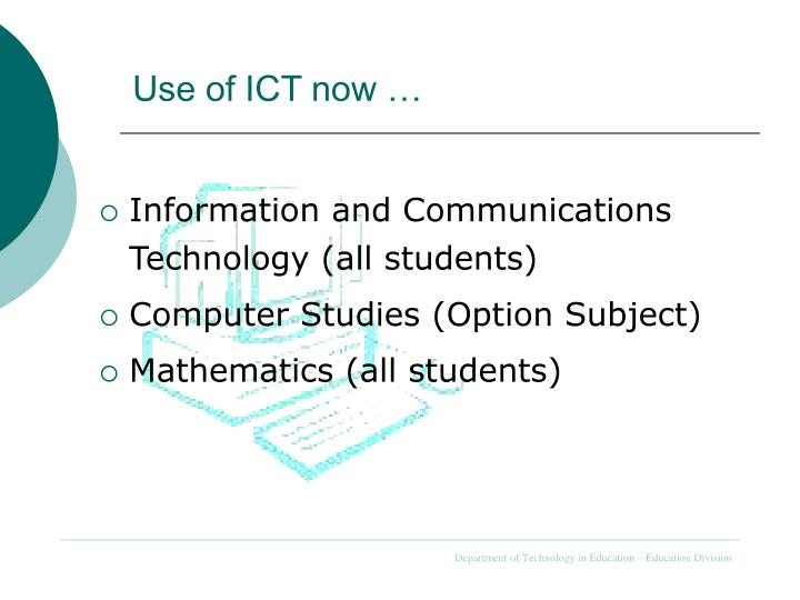 Use of ict now