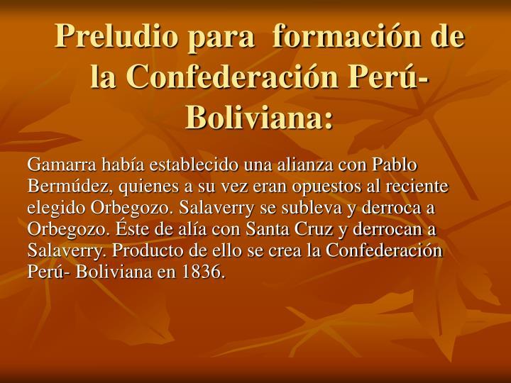 Preludio para  formación de la Confederación Perú-Boliviana: