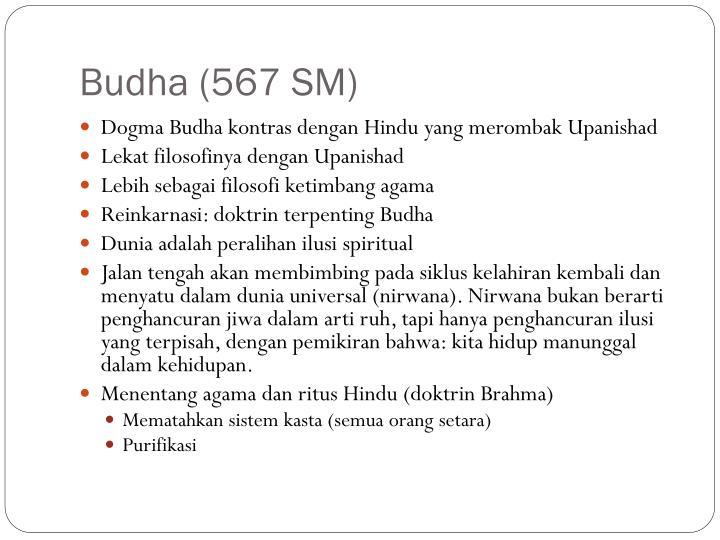 Budha (567 SM)