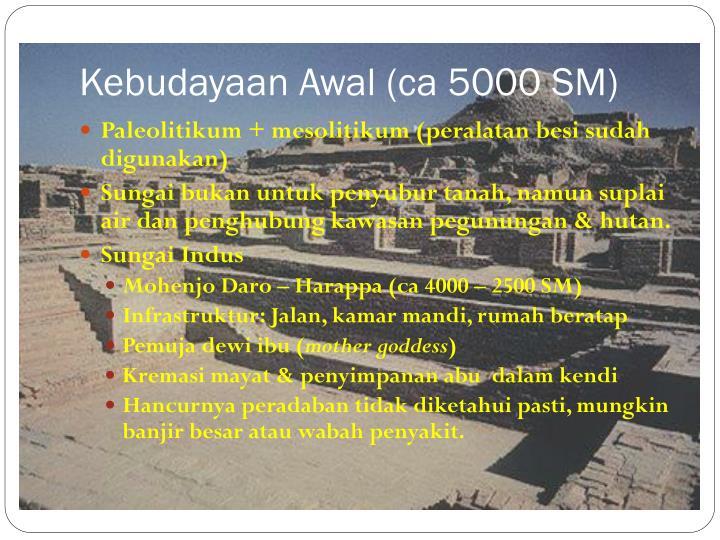 Kebudayaan Awal (ca 5000 SM)