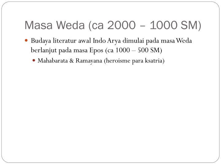 Masa Weda (ca 2000 – 1000 SM)