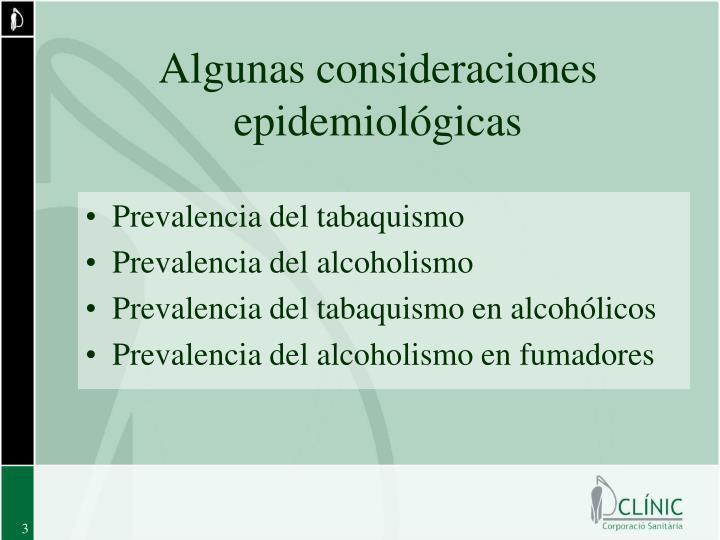 Algunas consideraciones epidemiológicas