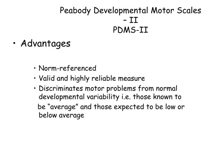 Peabody Developmental Motor Scales – II